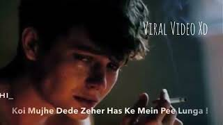 Sad song Koi mujhe dede. Jahar........