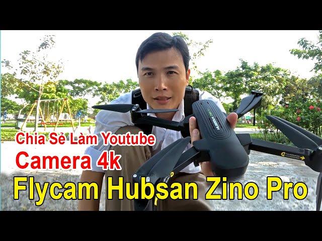 QUAY VIDEO FLYCAM HUBSAN ZINO PRO CAMERA 4K QUẬN 12 SÀI GÒN QUỐC LỘ 1 A