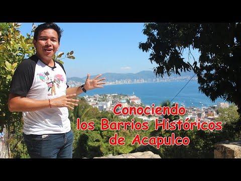 Conociendo los Barrios Históricos de Acapulco