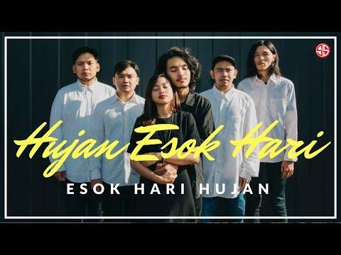 HUJAN ESOK HARI - ESOK HARI HUJAN (OFFICIAL MUSIC VIDEO)