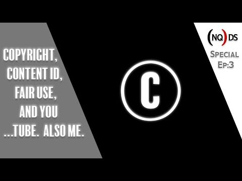 Copyright, Content ID, Fair Use, and You....Tube.  Also Me.