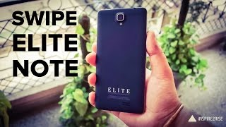 Swipe Elite Note unboxing and review [COMPLETE]
