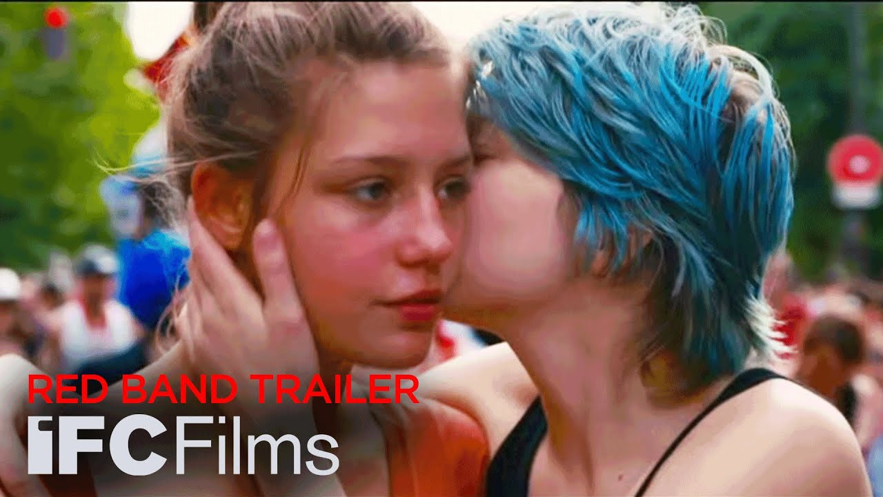 Blue Is the Warmest Color – Red Band Trailer | HD | IFC Films