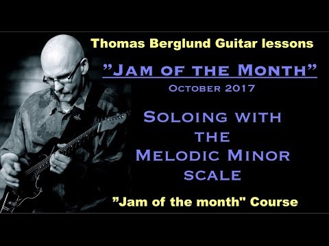 """Jam of the month""  - Melodic minor scale w. transcribed lines, back track & tips - Guitar lesson"