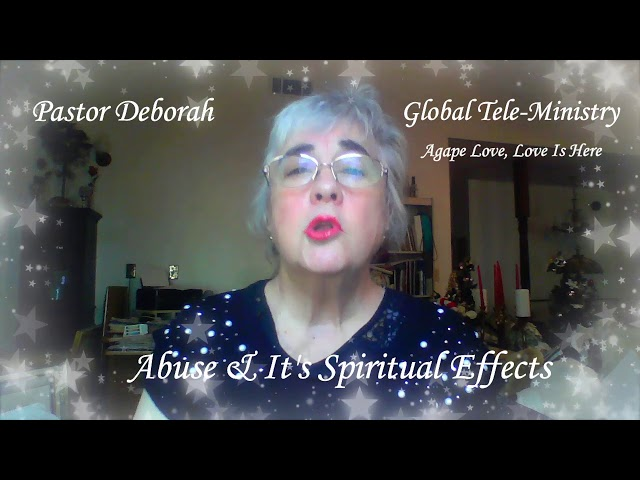 Global Tele-Ministry,  Abuse and It's Spiritual Effects