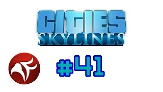 PyroFalkon plays Cities Skylines Ep 41 - Enter Chirpy