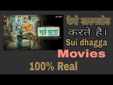 How To Download Sui Dhaga Full Hd Movie