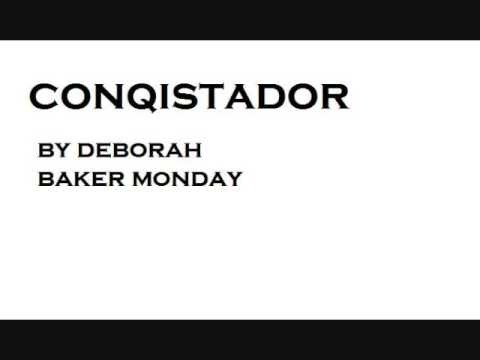 Conquistador! by Deborah Baker Monday (string orchestra) High Quality