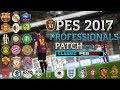 CLASSIC PES PROFESSIONALS PATCH 5.1 + EUROPA PES 2017 DOWNLOAD