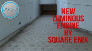 New Luminous Engine by Square Enix