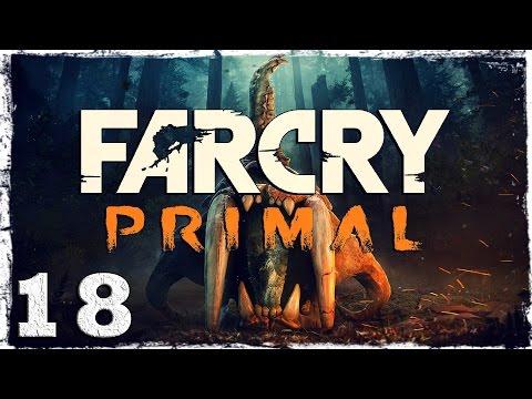 Смотреть прохождение игры Far Cry Primal. #18: Форт Большой Дарвы. (2/2)