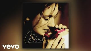 Céline Dion - These Are the Special Times
