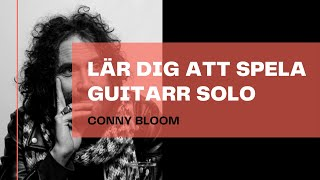 Learn to play guitar solo with Coony Bloom from Electric Boys (In Swedish)
