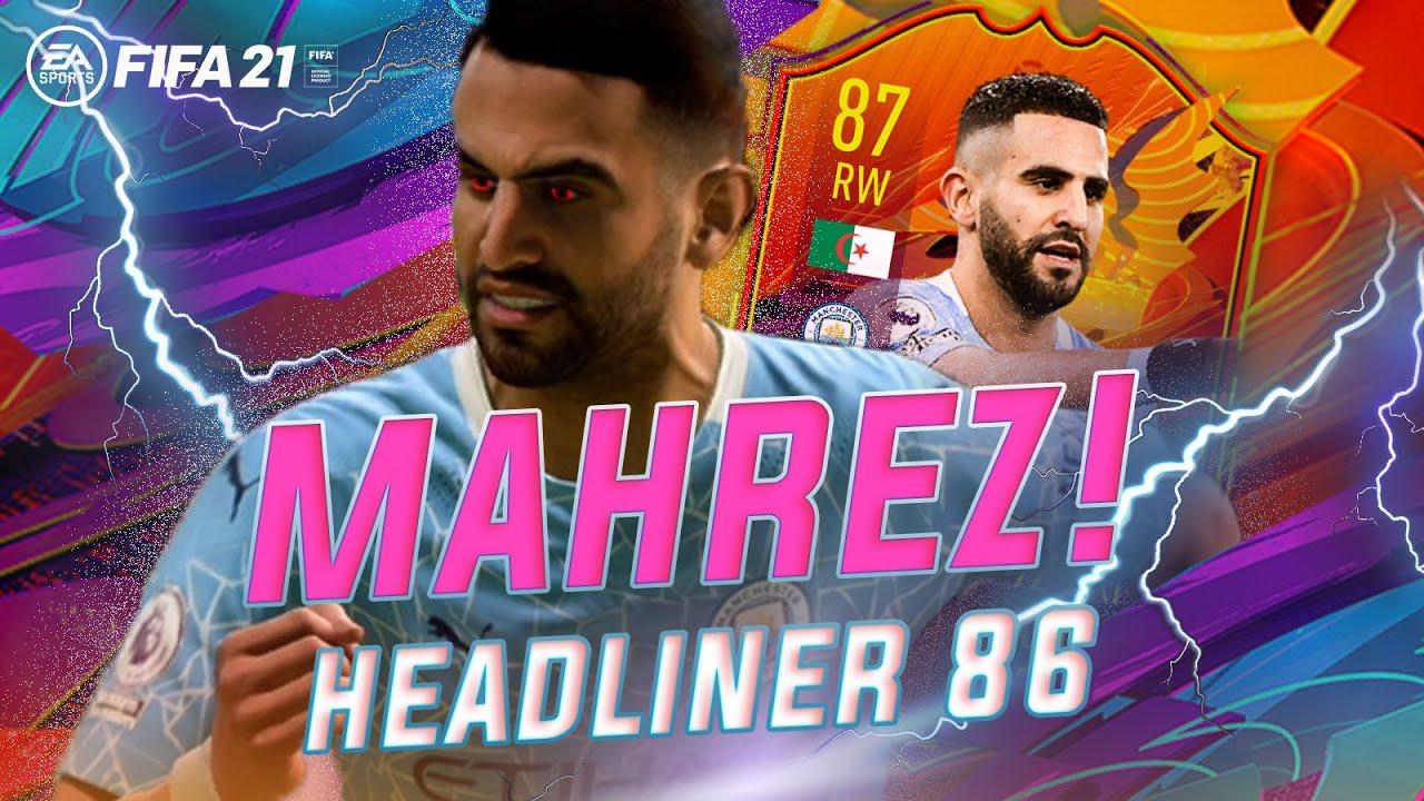 HEADLINER 87 RIYAD MAHREZ !!! LOHNT SICH DIE SBC? 🤔 FIFA 21 ULTIMATE TEAM  😲🔥 - YouTube