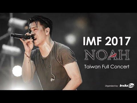 IMF 2017 - NOAH (Taiwan Full Concert)