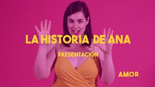 La historia de Ana | Presentación | Amor Prior 💗