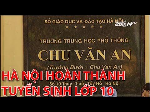 (VTC14)_Hà Nội: Hoàn thành tuyển sinh vào lớp 10