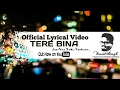 Download Tere Bina Jee Naa Saku Yeshuaa [Official Lyrical ] HD | Vineet Singh | Stayblessed Ministries MP3 song and Music Video