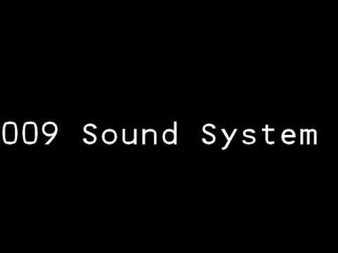 009 Sound System- Dreamscape with lyrics
