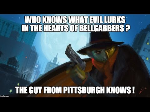 WHO KNOWS WHAT EVIL LURKS ?  THE GUY FROM PITTSBURGH.  EP  # 951.