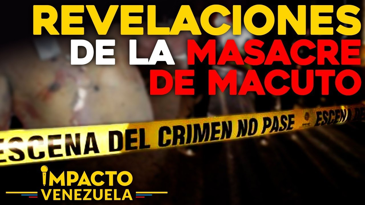 ⚠️ ALERTA ⚠️ Revelaciones de la masacre de Macuto | Impacto Venezuela