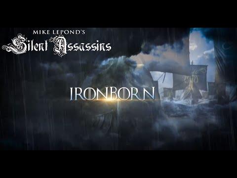 Mike LePond's Silent Assassins - Ironborn (Official Lyric Video)
