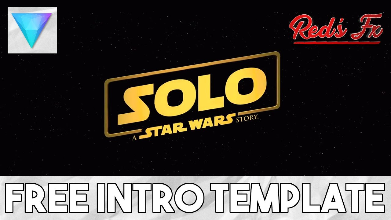 Solo a star wars story intro hitfilm template reds fx youtube solo a star wars story intro hitfilm template reds fx maxwellsz