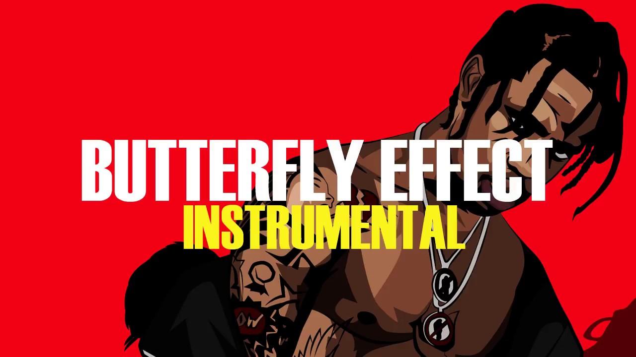 Butterfly Effect Instrumental / Travis scott butterfly ...