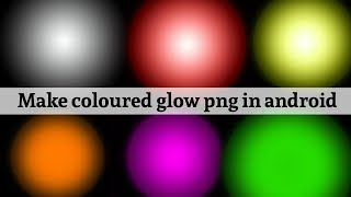 Download How To Make Glow Png In Android Light Effect Png