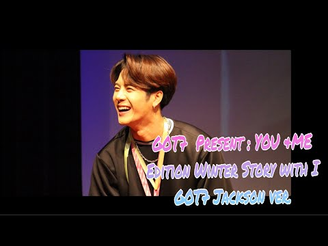 GOT7  Present : YOU &ME Edition Winter Story with I GOT7 Jackson ver.【FM】