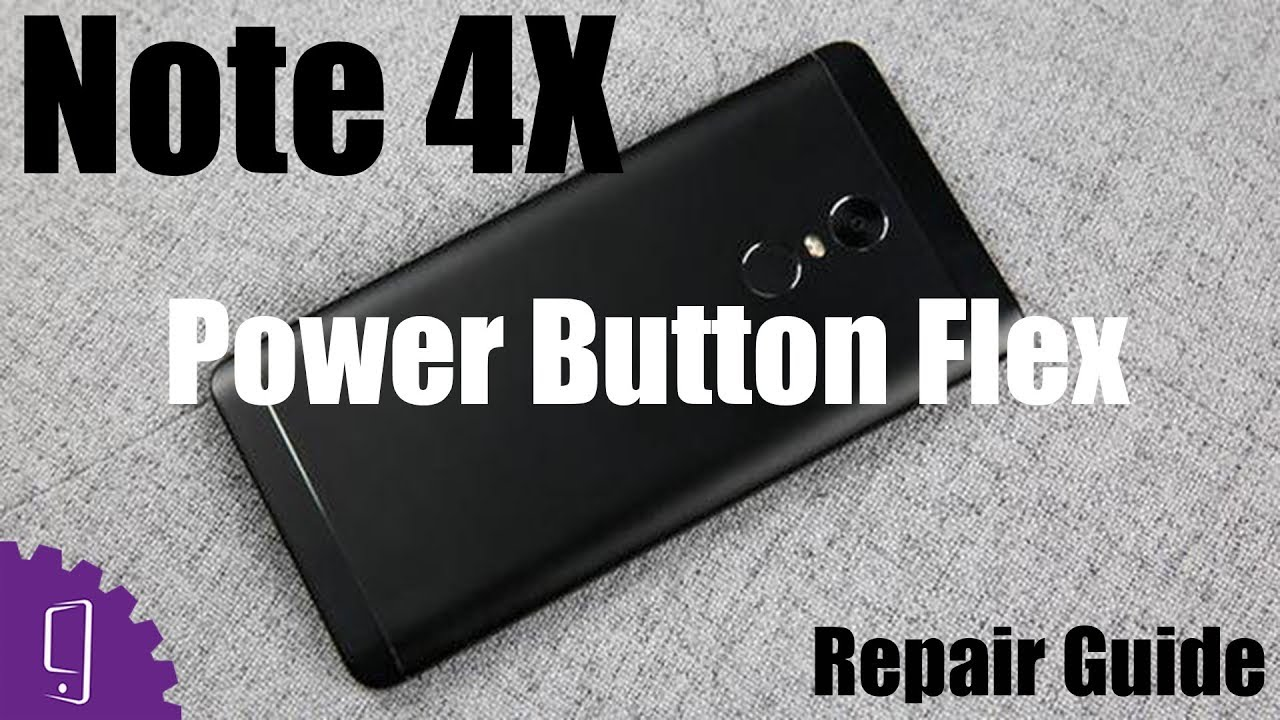 49462be96f Xiaomi Redmi Note 4X Power Button Flex Repair Guide - YouTube