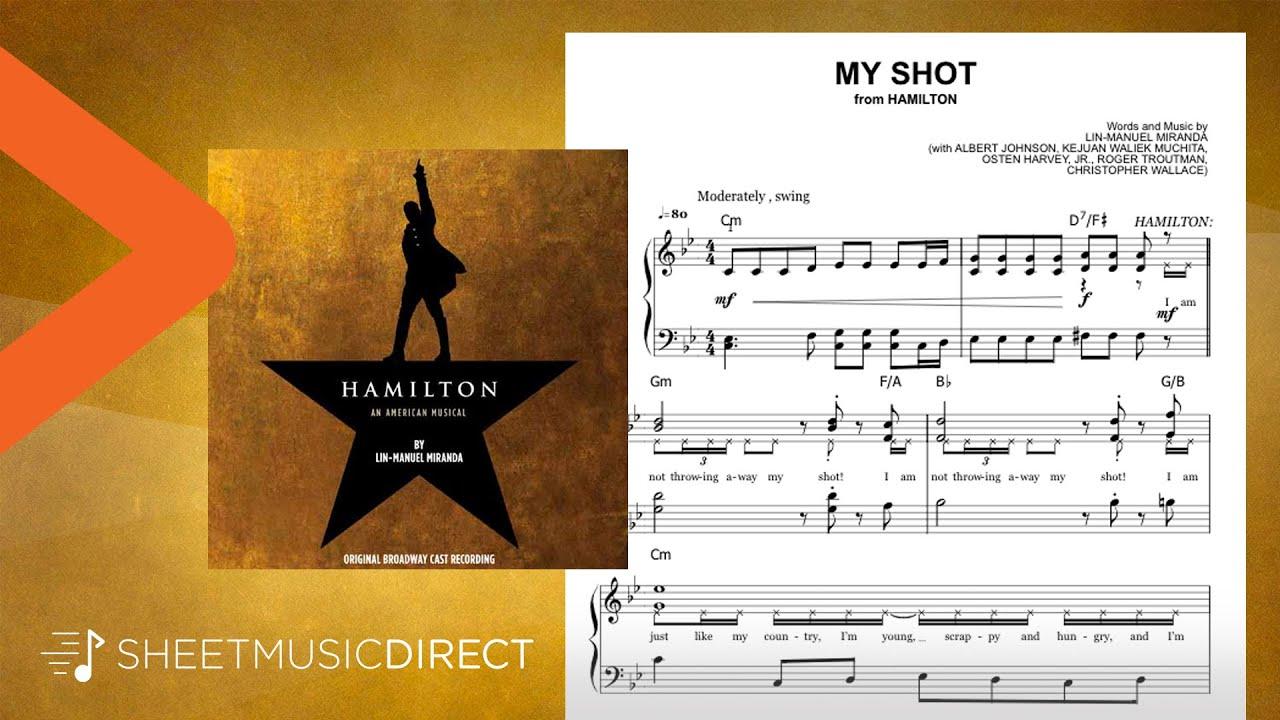 My Shot Sheet Music From Hamilton Lin Manuel Miranda Easy Piano Youtube