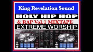 King Revelation Sound/Gospel Hip Hop&Rap Vol.1 Mixtape