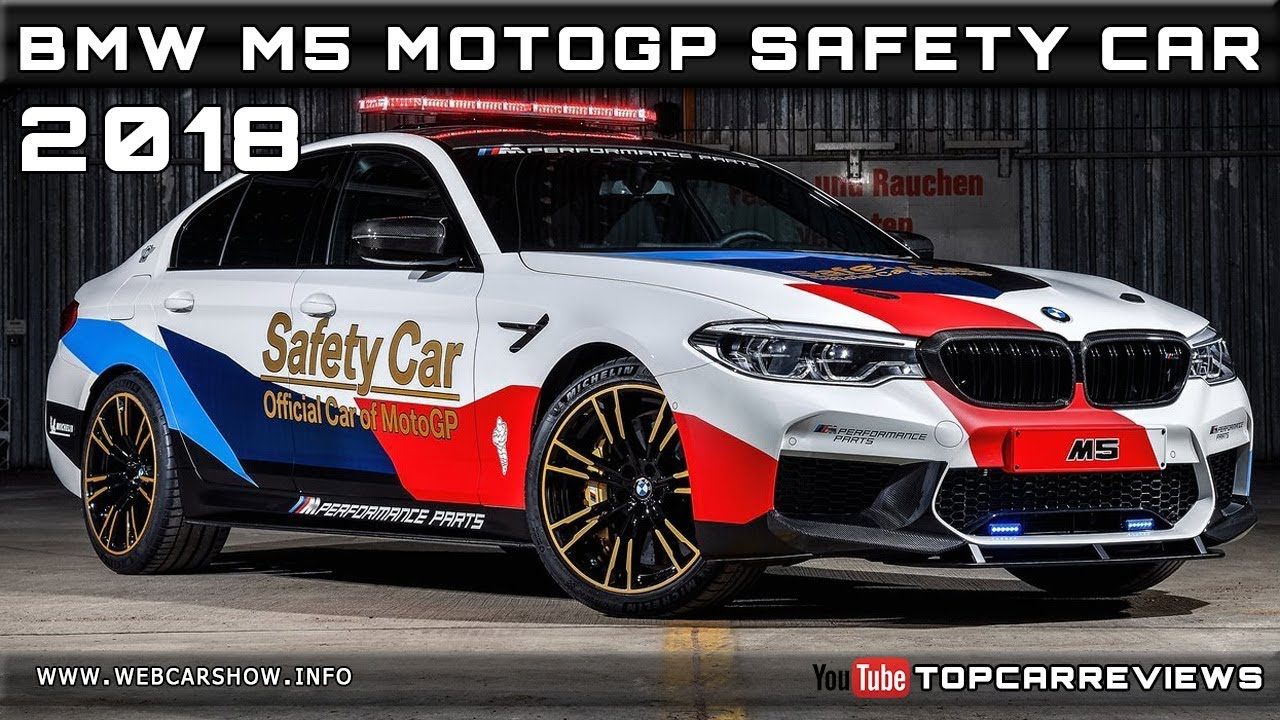 2018 Bmw M5 Motogp Safety Car Review Rendered Price Specs Release