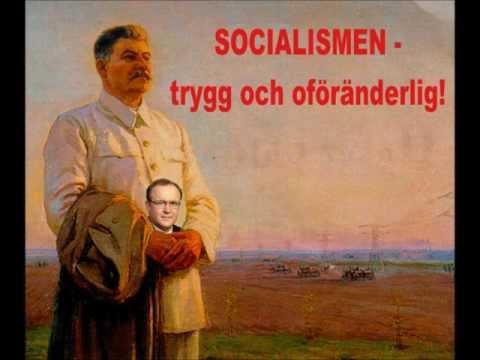 Socialismen - trygg och oföränderlig!