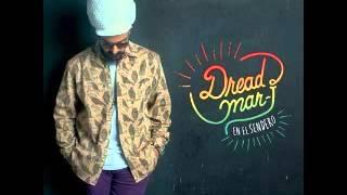 La Vida Pensando  (LETRA) -  Dread Mar I - En el Sendero 2014