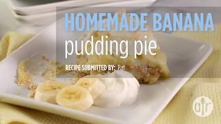 How to Make Homemade Banana Pudding Pie | Dessert Recipes | Allrecipes.com