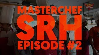 Gambar cover SunRisers Hyderabad | Masterchef SRH Part 2