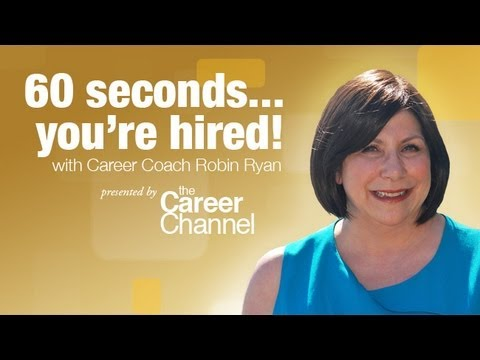 60 Seconds and You're Hired! with Robin Ryan -- Career Boost Camp 2013