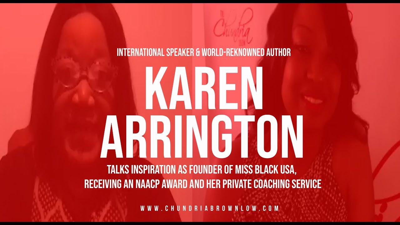 Karen Arrington Talks Inspiration As Founder of Miss Black USA & Receiving An NAACP Award