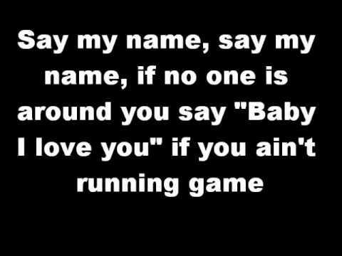 Destiny's Child - Say My Name Lyrics | MetroLyrics