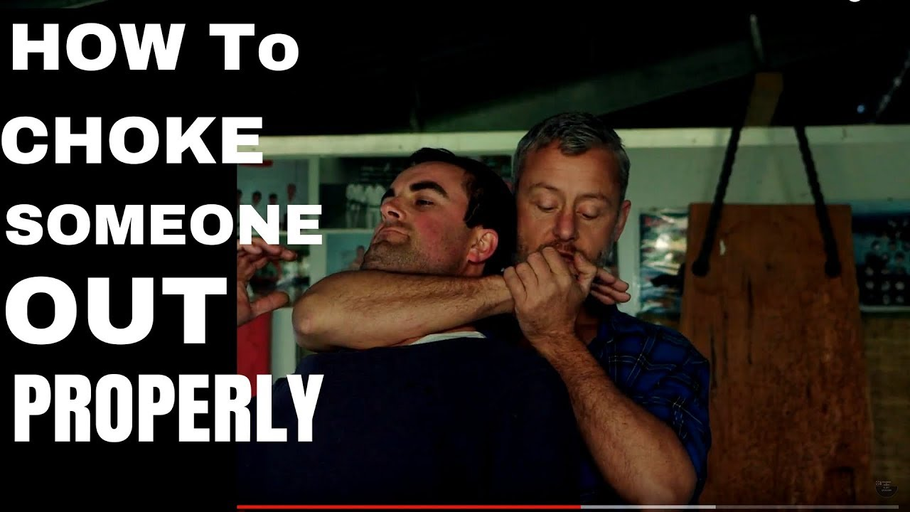 How To Choke Someone Out Properly Youtube