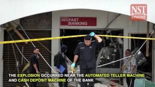 Explosion rocks bank in Muadzam Shah