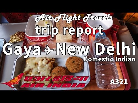 Trip Report : Air India | Gaya to New Delhi | AI 3432 / ΑΙ 4