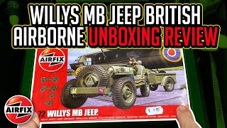 Airfix 1:72 Willys Mb Jeep British Airborne Model Kit Review And Unboxing