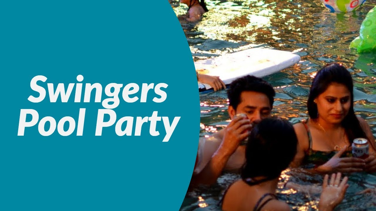 Swinger pool parties