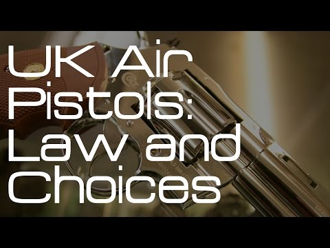 UK Air Pistol Law and Options