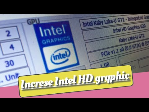 How to Increase Intel HD Graphics Dedicated Video Ram 1GB 2GB 3GB 4GB New Method 2020
