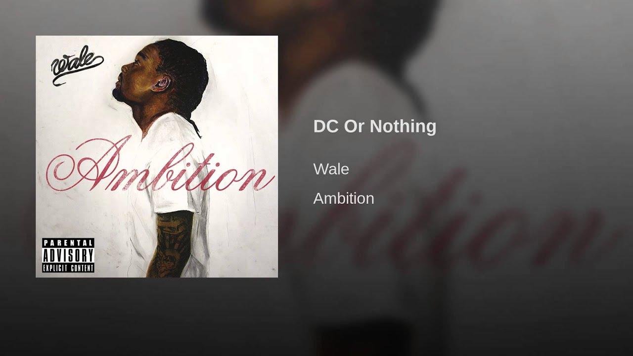 Ambition By Wale Mp3 Downloads Streaming Music Lyrics