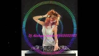 Akshay dj atru 8949194305 hat Marjani Mera Rasta Na rok